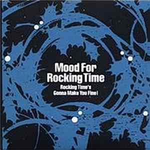 Rocking Time - Mood For Rocking Time~Rocking Time's Gonna Make You Fine Scarica Album