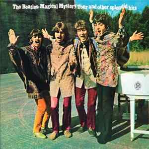 The Beatles - Magical Mystery Tour And Other Splendid Hits Scarica Album