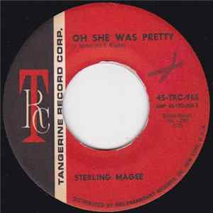 Sterling Magee - Oh She Was Pretty / Get In My Arms Little Girl Scarica Album