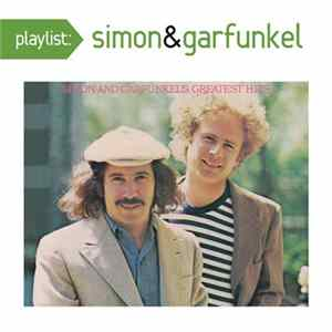 Simon & Garfunkel - Playlist: Simon And Garfunkel's Greatest Hits Scarica Album
