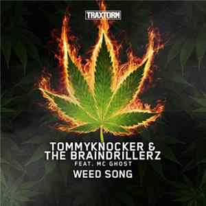 Tommyknocker & The Braindrillerz Feat. MC Ghost - Weed Song Scarica Album