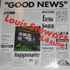 Louis Stewart & 4sure - Good News Scarica Album