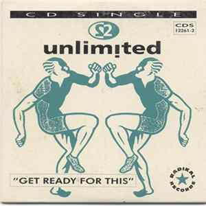 2 Unlimited - Get Ready For This (The Remixes) Scarica Album
