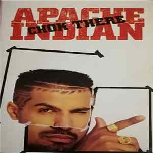 Apache Indian (Don Raja) - Chok There Scarica Album