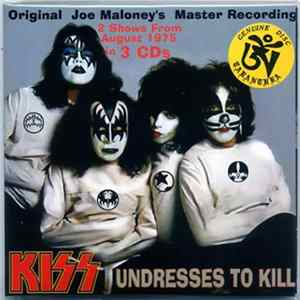 Kiss - Undresses To Kill Scarica Album